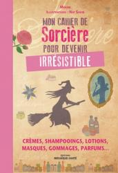 1ere couv cahier sorciere irresistible 300 rvb
